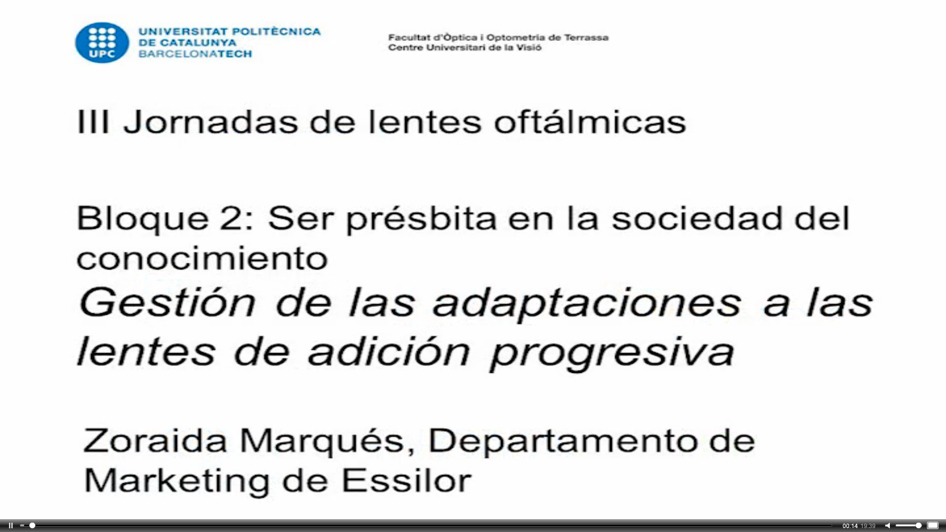 JLO2016_lentes_oftalmicas_gestion_adaptaciones_progresivas(Zoraida_Marques-Essilor)